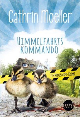 Cathrin Moeller: Himmelfahrtskommando