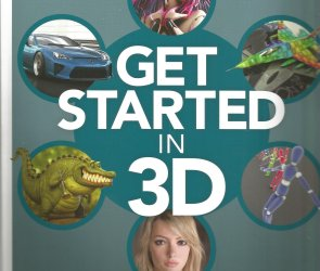 3D World Presents – Get Started In 3D – 4th Edition 2021