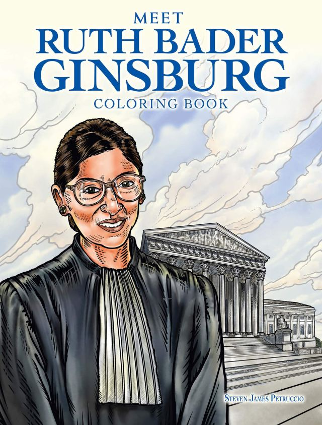 Ruth Bader Ginsburg Coloring Book: A Tribute to US Supreme Court