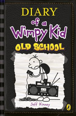 Image result for Diary of a Wimpy Kid: Old School by Jeff Kinney