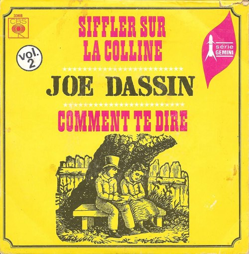 Siffler Sur La Colline / Comment Te Dire: JOE DASSIN: Amazon.fr ...