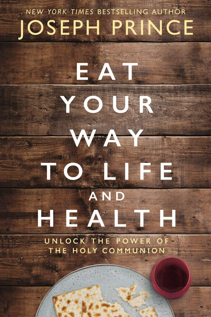 91MKvX HJNL - Eat Your Way to Life and Health: Unlock the Power of the Holy Communion