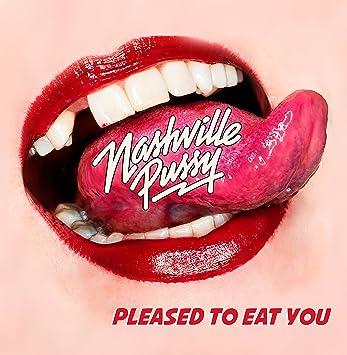 """Résultat de recherche d'images pour """"nashville pussy please to eat you"""""""