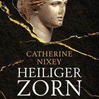 Heiliger Zorn: Wie die frühen Christen die Antike zerstörten / Catherine Nixey