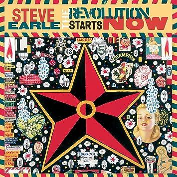 The Revolution Starts Now: Steve Earle, Steve Earle: Amazon.fr: Musique