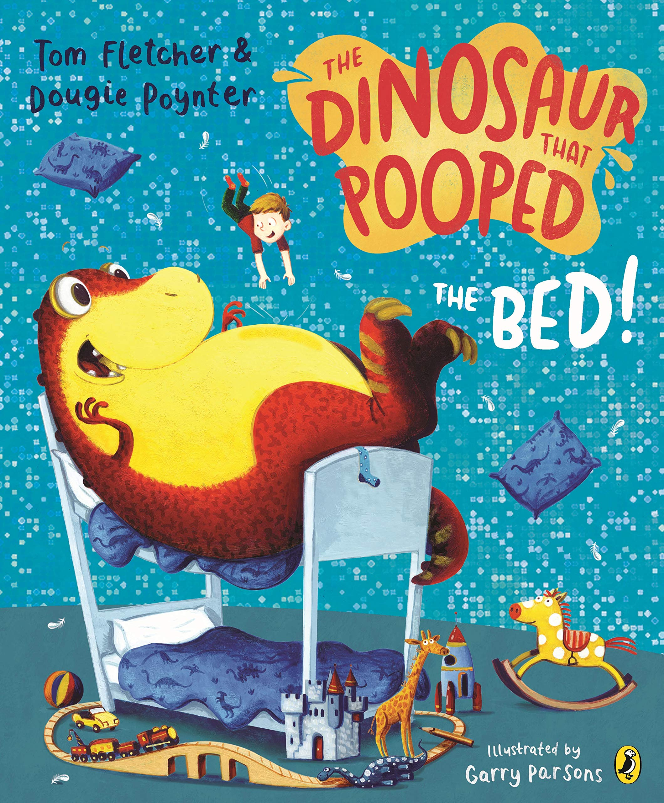 The Dinosaur That Pooped The Bed: Tom Fletcher Dougie Poynter: 9781782951797: Amazon.com: Books