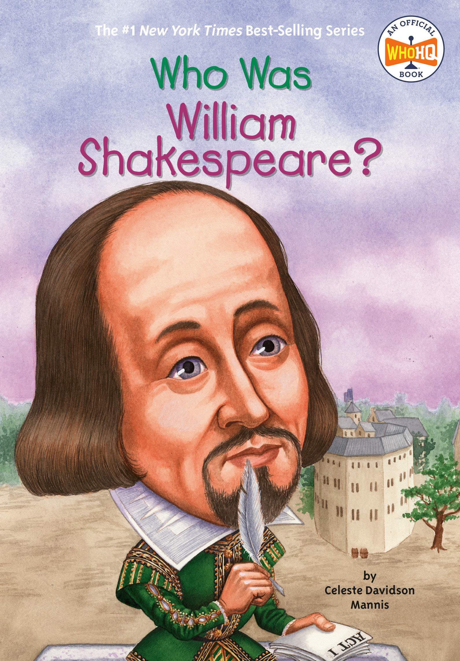 Who Was William Shakespeare Mannis Celeste Who Hq O Brien John 9780448439044 Amazon Com Books