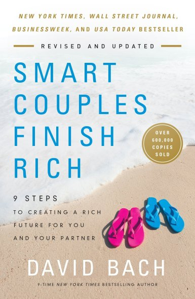 Image result for Smart Couples Finish Rich: 9 Steps to Creating a Rich Future for You and Your Partner by David Bach