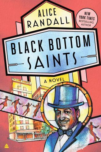 Amazon.com: Black Bottom Saints: A Novel (9780062968623): Randall, Alice:  Books