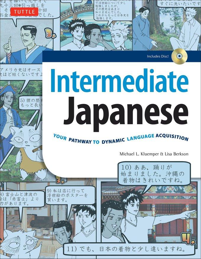 Amazon Com Intermediate Japanese Textbook Your Pathway To Dynamic Language Acquisition Learn Conversational Japanese Grammar Kanji Kana Audio Cd Included 9780804846615 Kluemper Michael L Berkson Lisa Books