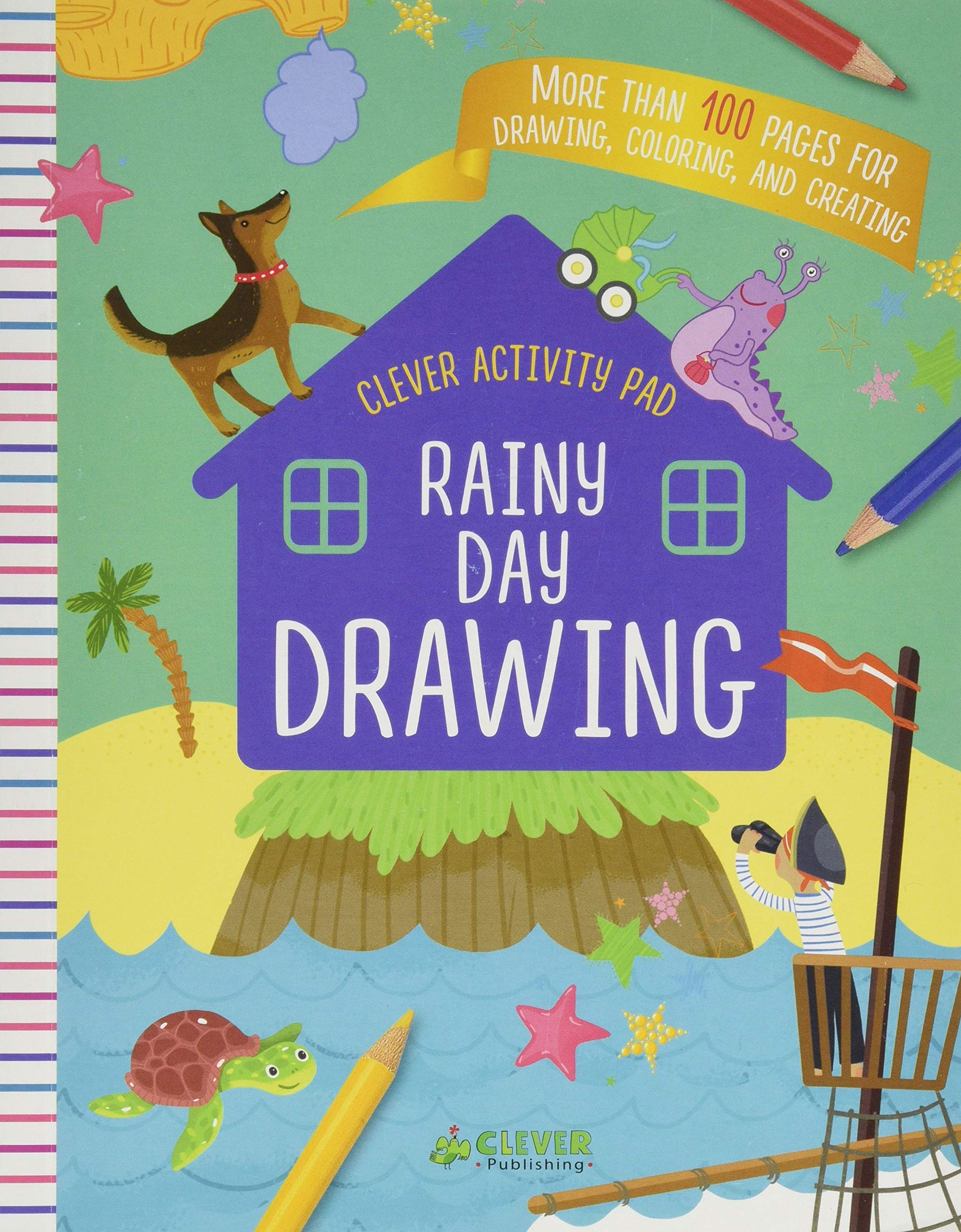 Rainy Day Drawing More Than 100 Pages For Drawing Coloring And Creating Clever Activity Pad Clever Publishing Danilova Lida 9781948418034 Amazon Com Books