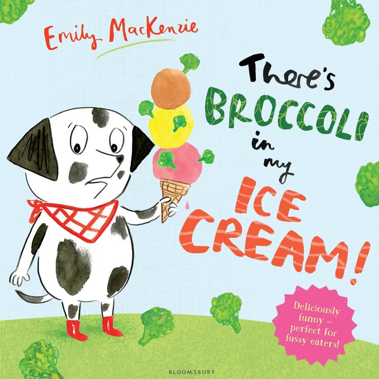 Image result for There's broccoli in my ice cream! / Emily MacKenzie.