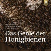 Das Genie der Honigbienen / Éric Tourneret; Sylla de Saint Pierre; Jürgen Tautz