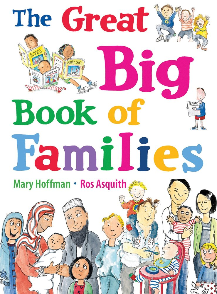 """Image result for The great big book of families / Mary Hoffman ; illustrated by Ros Asquith."""""""