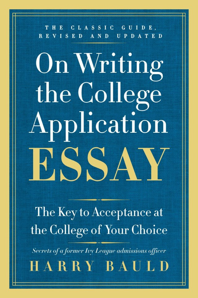 Amazon.com: On Writing the College Application Essay, 30th
