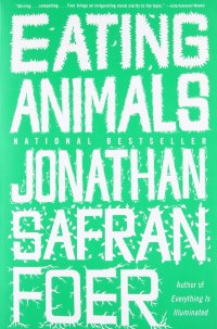 Amazon.com: Eating Animals (8580001065779): Foer, Jonathan Safran: Books