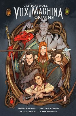 Critical Role Vox Machina: Origins Volume 1: Critical Role, Mercer,  Matthew, Colville, Matthew, Samson, Olivia, Northrop, Chris: 9781506714813:  Books - Amazon.ca