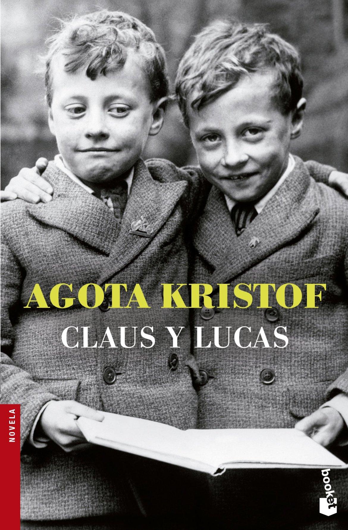 Claus y Lucas (NF Novela): Amazon.es: Kristof, Agota, Morés, María ...