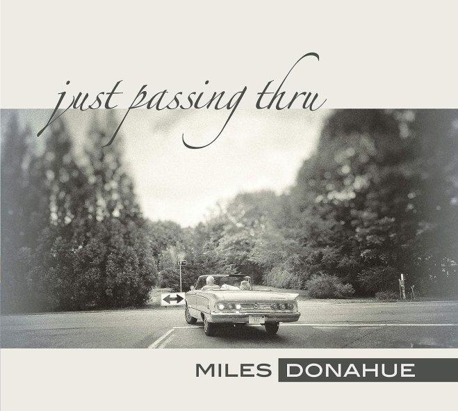 Miles Donahue - Just Passing Thru - Amazon.com Music