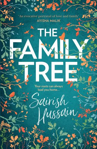 The Family Tree: Shortlisted for the Costa First Novel Award 2020:  Amazon.co.uk: Hussain, Sairish: 9780008297459: Books
