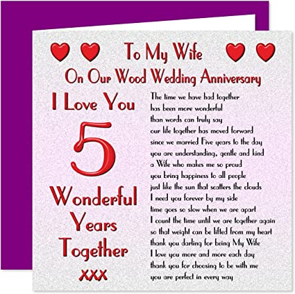 My Wife 5th Wedding Anniversary Card On Our Wood Anniversary 5 Years Sentimental Verse I Love You Amazon Co Uk Office Products