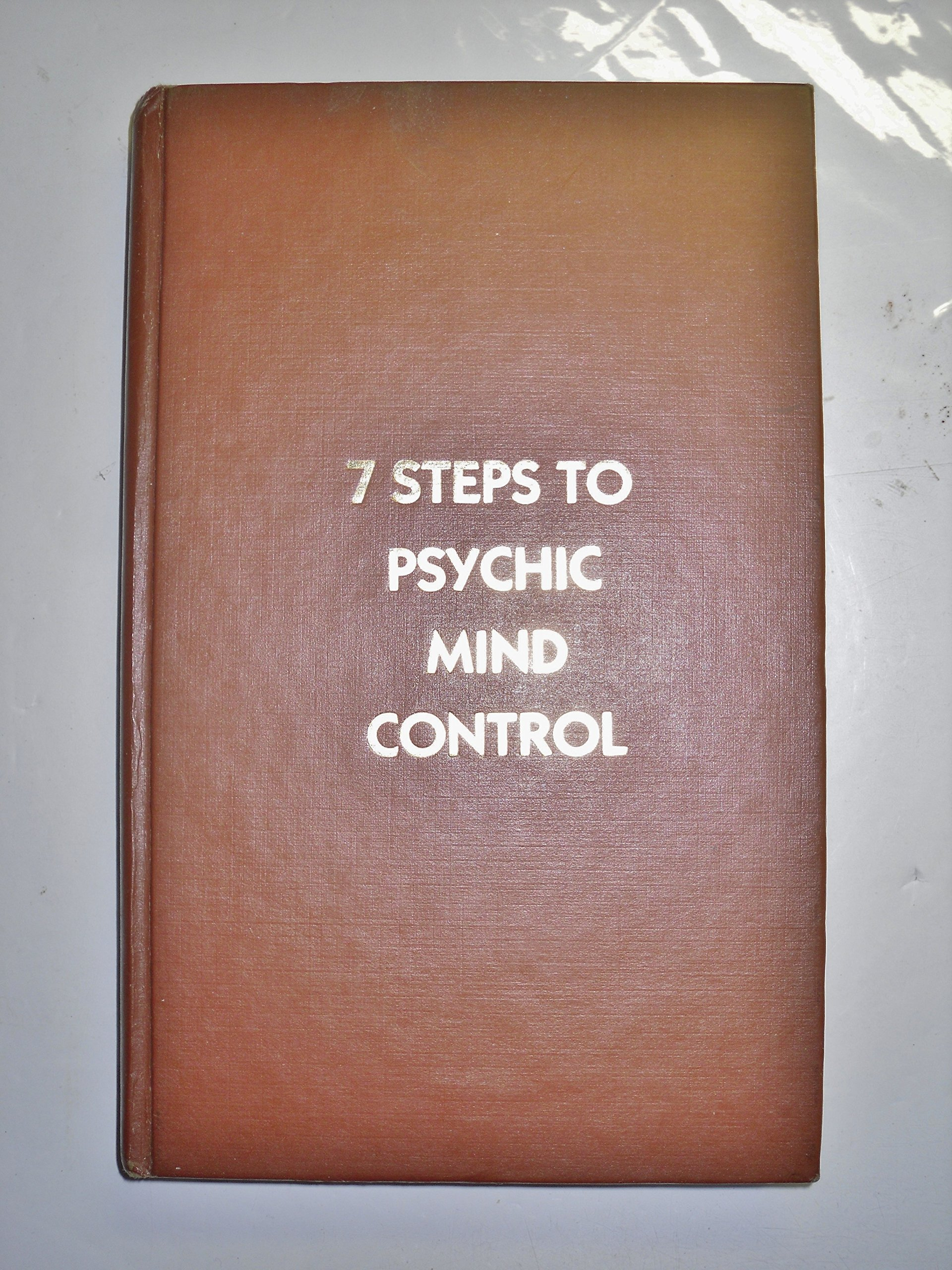 Download  7 STEPS TO PSYCHIC MIND CONTROL