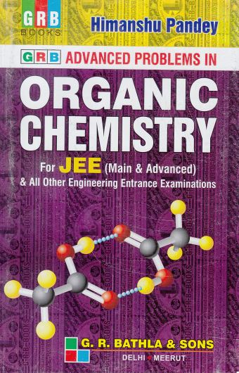 GRB Advanced Problems In Organic Chemistry for JEE Main and ...