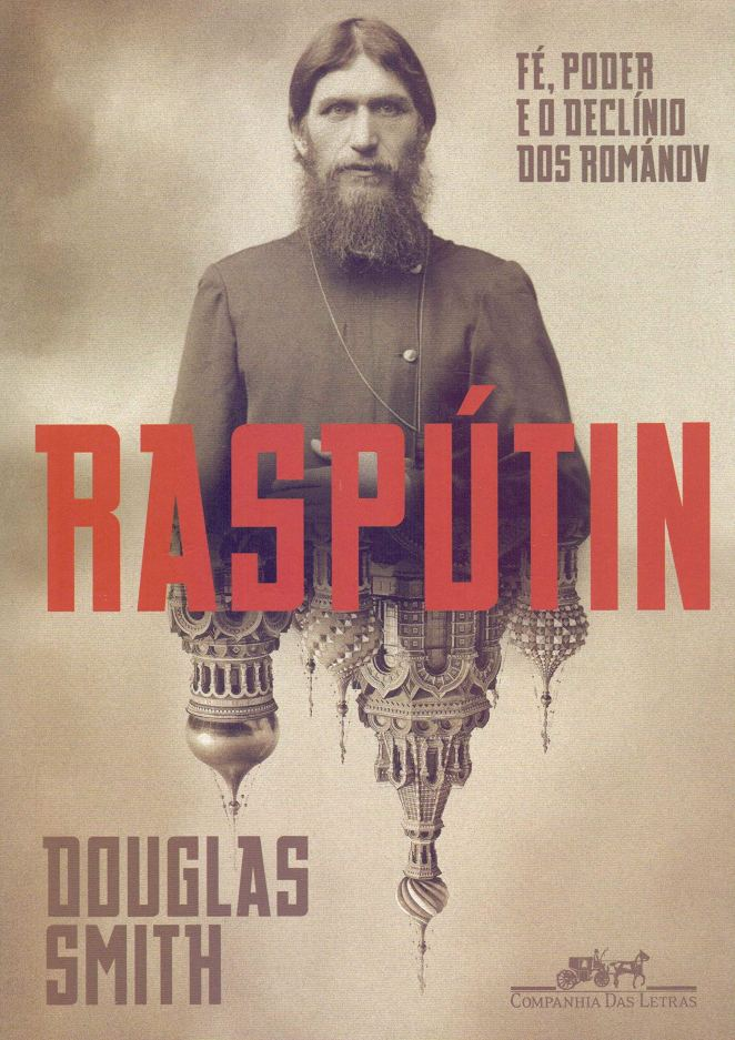 Raspútin: Fé, poder e o declínio dos Románov | Críticas | Revista Ambrosia
