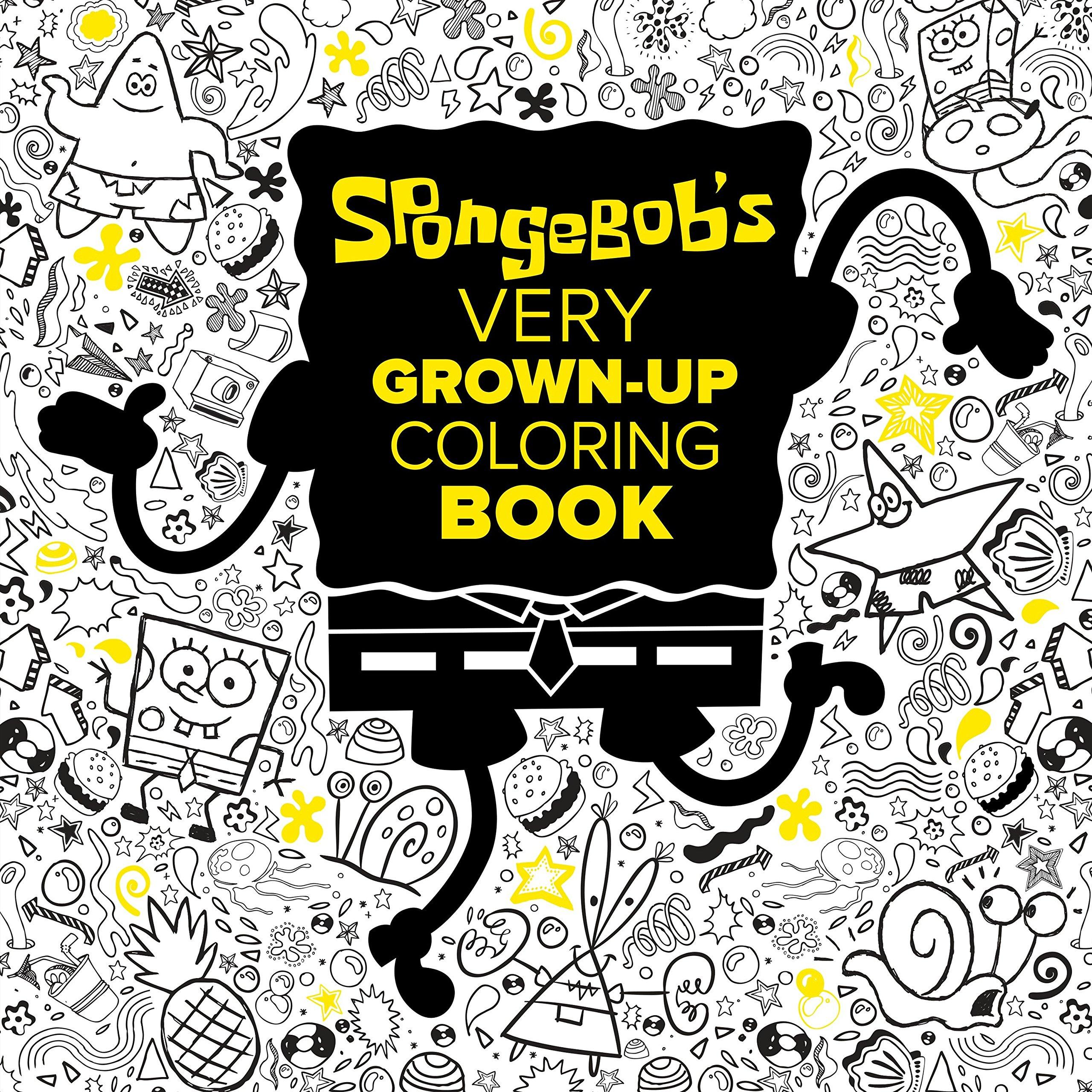 Spongebob S Very Grown Up Coloring Book Spongebob Squarepants Adult Coloring Book Random House Schigiel Gregg 9781524701420 Amazon Com Books