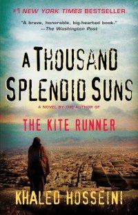 A Thousand Splendid Suns: Hosseini, Khaled: 9780739489505: Amazon.com: Books