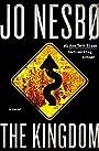 The Kingdom: A novel - Jo Nesbo