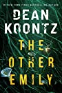 The Other Emily - Dean Koontz