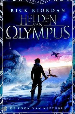 De Zoon van Neptunus (Helden van Olympus #2) – Rick Riordan