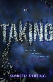 The Taking (#1 The Taking) by Kimberly Derting