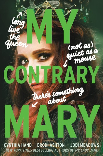 My Contrary Mary Review: A Return to the My Lady Jane World