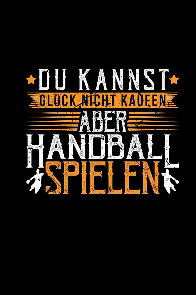 du kannst gluck nicht kaufen aber handball spielen notizblock kariert a5 lustige spruche handballspieler