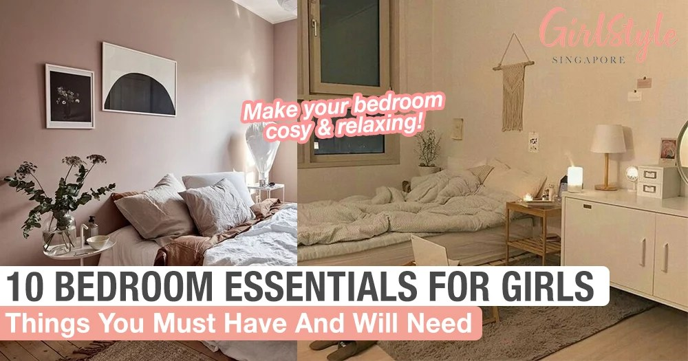 Things Every Girl Must Have Will Need In Her Bedroom Girlstyle Singapore