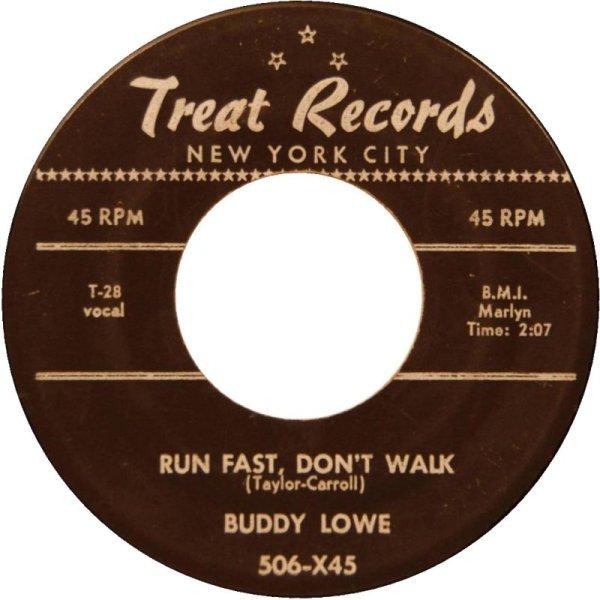 45cat - Buddy Lowe - Goodbye Baby / Run Fast, Don't Walk ...