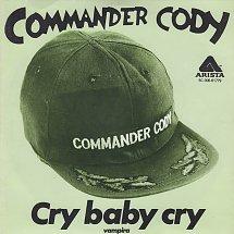 45cat - Commander Cody - Cry Baby Cry / Vampira - Arista - Netherlands - 5C  006-61779