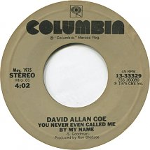 45cat David Allan Coe You Never Even Called Me By My