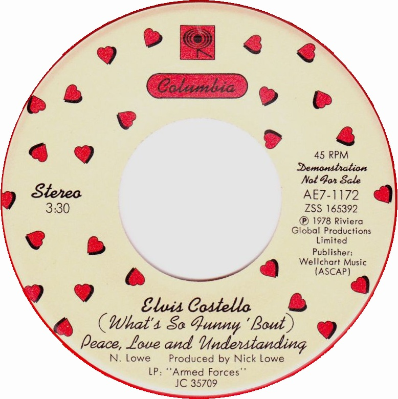 45cat - Elvis Costello - My Funny Valentine / (What's So Funny 'Bout) Peace  Love And Understanding - Columbia - USA - AE7-1172