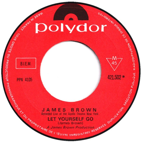 45cat - James Brown - Let Yourself Go / There Was A Time ...