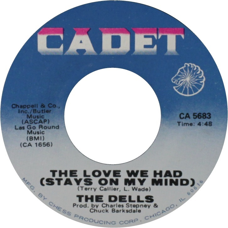 The Dells - The Love We Had (Stays On My Mind) / Freedom Means - Cadet -  USA - CA 5683 - 45cat