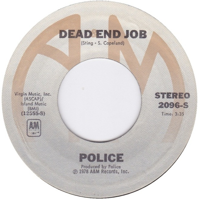 The Police - Dead End Job (http://www.45cat.com/record/2096s)