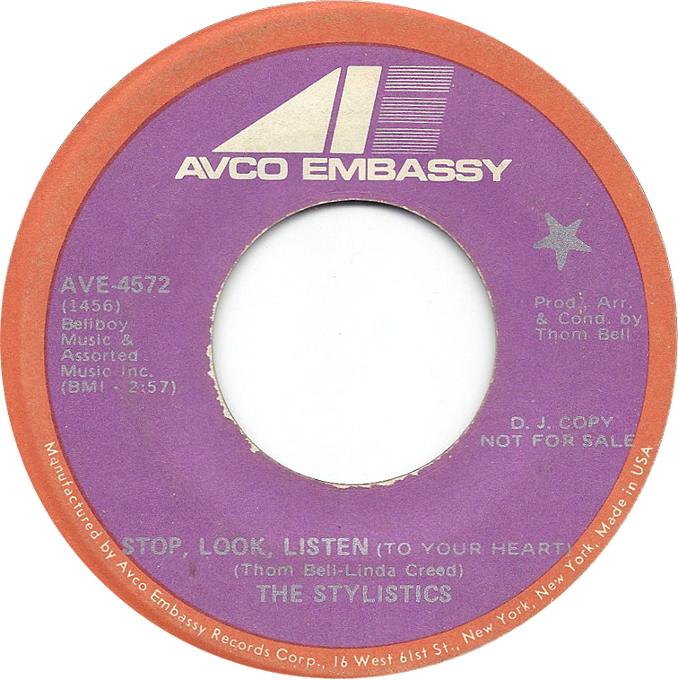 45cat - The Stylistics - Stop, Look, Listen (To Your Heart) / Stop, Look,  Listen (To Your Heart) - Avco Embassy - USA - AVE-4572