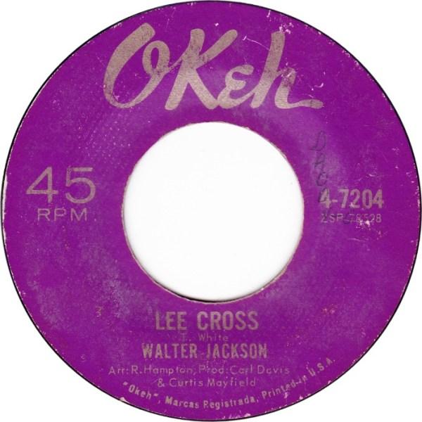 45cat - Walter Jackson - It's All Over / Lee Cross - OKeh ...