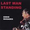Eddie Rhoades: Last Man Standing