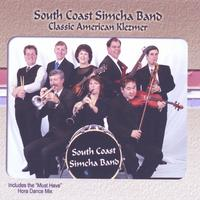 South Coast Simcha Band : Classic American Klezmer