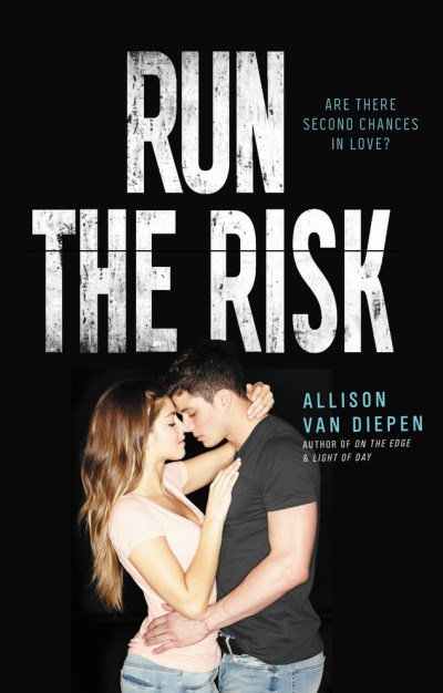 Run the Risk by Allison van Diepen - The Official Harper Winter 2017 Cover Reveal List via Epic Reads