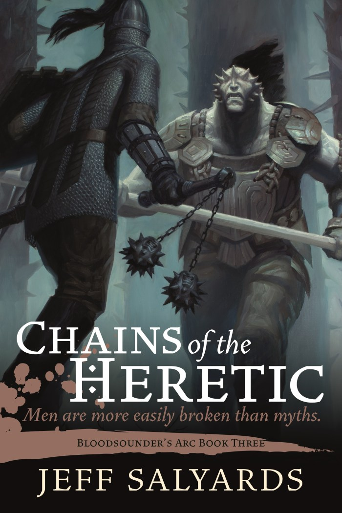 Chains of the Heretic: Bloodsounder's Arc Book Three by Jeff Salyards| wearewordnerds.com